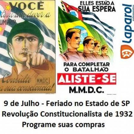 Feriado 9 de julho Revolução Constitucionalista de 1932 SP